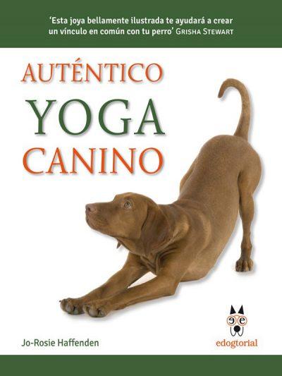 libro auténtico yoga canino