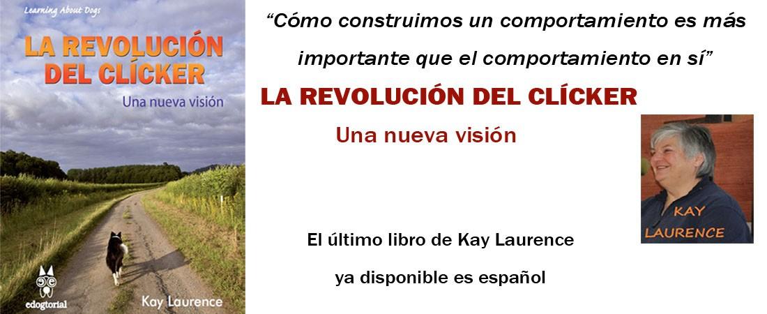 La revolución del clícker KAY LAURENCE