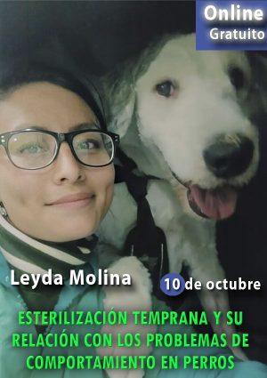 Esterilización temprana y su relación con los problemas de comportamiento en perros.webinario Leyda Molina