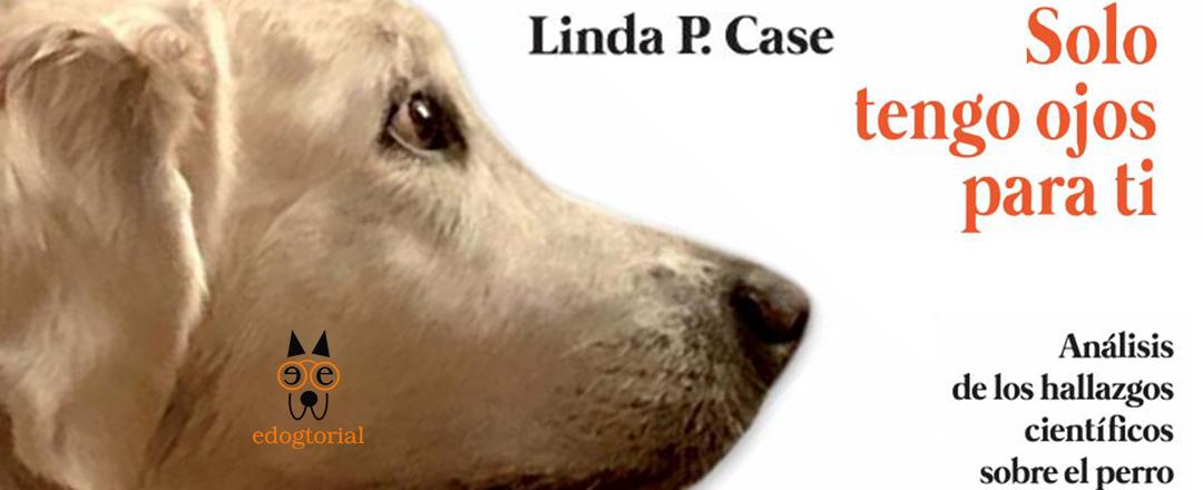 Solo tengo ojos para ti. Linda P. Case.
